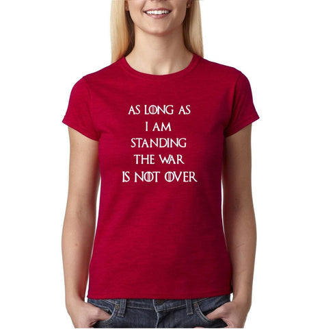 As Long As I'm War Not Over Womens T Shirt White-Gildan-Daataadirect.co.uk