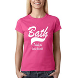 BATH Probably The Best City Women T Shirts White-Gildan-Daataadirect.co.uk