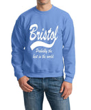 "BRISTOL Probably The Best City In The World Mens SweatShirt White-SweatShirts-Gildan-Carolina Blue-S To Fit Chest 36-38"" (91-96cm)-Daataadirect"