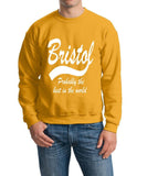 "BRISTOL Probably The Best City In The World Mens SweatShirt White-SweatShirts-Gildan-Gold-S To Fit Chest 36-38"" (91-96cm)-Daataadirect"