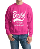 "BRISTOL Probably The Best City In The World Mens SweatShirt White-SweatShirts-Gildan-Heliconia-S To Fit Chest 36-38"" (91-96cm)-Daataadirect"