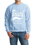 "BRISTOL Probably The Best City In The World Mens SweatShirt White-SweatShirts-Gildan-Light Blue-S To Fit Chest 36-38"" (91-96cm)-Daataadirect"