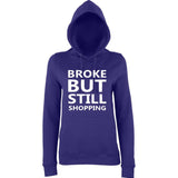 Broke But Still Shopping Women Hoodies White-AWD-Daataadirect.co.uk