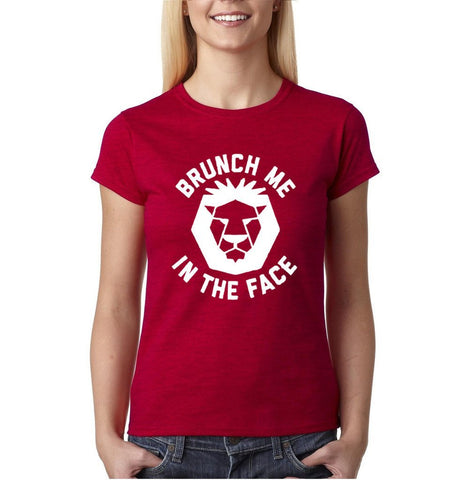 Brunch Me In The Face Women T Shirts White-Gildan-Daataadirect.co.uk