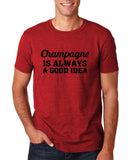 "Champagne is always a good idea Black mens T Shirt-T Shirts-Gildan-Antique Cherry-S To Fit Chest 36-38"" (91-96cm)-Daataadirect"