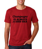 "Champagne is always a good idea Black mens T Shirt-T Shirts-Gildan-Cardinal-S To Fit Chest 36-38"" (91-96cm)-Daataadirect"