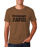 "Champagne is always a good idea Black mens T Shirt-T Shirts-Gildan-Chestnut-S To Fit Chest 36-38"" (91-96cm)-Daataadirect"