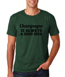 "Champagne is always a good idea Black mens T Shirt-T Shirts-Gildan-Forest Green-S To Fit Chest 36-38"" (91-96cm)-Daataadirect"