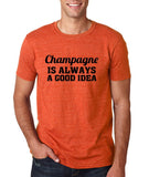 "Champagne is always a good idea Black mens T Shirt-T Shirts-Gildan-Heather Orange-S To Fit Chest 36-38"" (91-96cm)-Daataadirect"