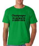 "Champagne is always a good idea Black mens T Shirt-T Shirts-Gildan-Irish Green-S To Fit Chest 36-38"" (91-96cm)-Daataadirect"