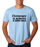 "Champagne is always a good idea Black mens T Shirt-T Shirts-Gildan-Light Blue-S To Fit Chest 36-38"" (91-96cm)-Daataadirect"