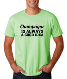 "Champagne is always a good idea Black mens T Shirt-T Shirts-Gildan-Mint Green-S To Fit Chest 36-38"" (91-96cm)-Daataadirect"
