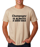 "Champagne is always a good idea Black mens T Shirt-T Shirts-Gildan-Sand-S To Fit Chest 36-38"" (91-96cm)-Daataadirect"