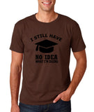 "Clueless Graduate No Idea What Doing Men T Shirt White-T Shirts-Gildan-Dk Chocolate-S To Fit Chest 36-38"" (91-96cm)-Daataadirect"
