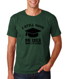 "Clueless Graduate No Idea What Doing Men T Shirt White-T Shirts-Gildan-Forest Green-S To Fit Chest 36-38"" (91-96cm)-Daataadirect"