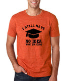 "Clueless Graduate No Idea What Doing Men T Shirt White-T Shirts-Gildan-Heather Orange-S To Fit Chest 36-38"" (91-96cm)-Daataadirect"