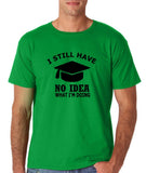 "Clueless Graduate No Idea What Doing Men T Shirt White-T Shirts-Gildan-Irish Green-S To Fit Chest 36-38"" (91-96cm)-Daataadirect"