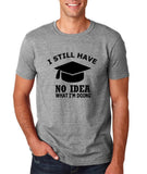 "Clueless Graduate No Idea What Doing Men T Shirt White-T Shirts-Gildan-Sport Grey-S To Fit Chest 36-38"" (91-96cm)-Daataadirect"