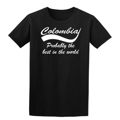"Colombia probably the best country in the world Mens T Shirts White-T Shirts-Gildan-Black-S Chest To Fit 34-36""-Daataadirect"