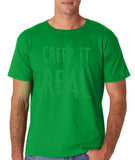 "Creep It Real Men T Shirt Green-T Shirts-Gildan-Irish Green-S To Fit Chest 36-38"" (91-96cm)-Daataadirect"
