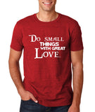 "Do Small Thing With Great Love Men T Shirts White-T Shirts-Gildan-Antique Cherry-S To Fit Chest 36-38"" (91-96cm)-Daataadirect"