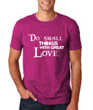 "Do Small Thing With Great Love Men T Shirts White-T Shirts-Gildan-Antique Helconia-S To Fit Chest 36-38"" (91-96cm)-Daataadirect"