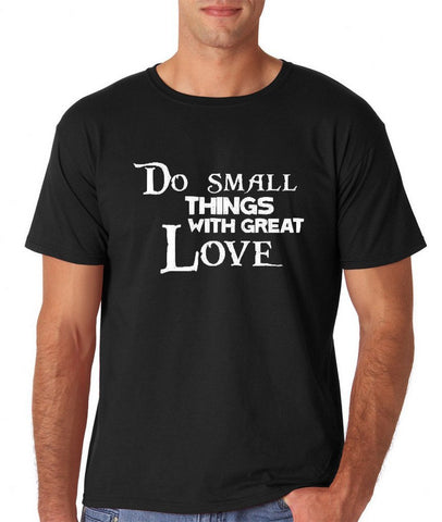 "Do Small Thing With Great Love Men T Shirts White-T Shirts-Gildan-Black-M To Fit Chest 38-40"" (96-101cm)-Daataadirect"