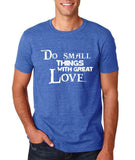 "Do Small Thing With Great Love Men T Shirts White-T Shirts-Gildan-Heather Royal-S To Fit Chest 36-38"" (91-96cm)-Daataadirect"
