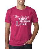 "Do Small Thing With Great Love Men T Shirts White-T Shirts-Gildan-Heliconia-S To Fit Chest 36-38"" (91-96cm)-Daataadirect"