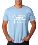 "Do Small Thing With Great Love Men T Shirts White-T Shirts-Gildan-Light Blue-S To Fit Chest 36-38"" (91-96cm)-Daataadirect"