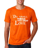 "Do Small Thing With Great Love Men T Shirts White-T Shirts-Gildan-Orange-S To Fit Chest 36-38"" (91-96cm)-Daataadirect"