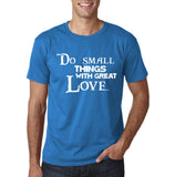 "Do Small Thing With Great Love Men T Shirts White-T Shirts-Gildan-Sapphire-S To Fit Chest 36-38"" (91-96cm)-Daataadirect"