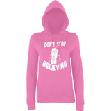 Don't stop believing Womens Hoodies White-Daataadirect