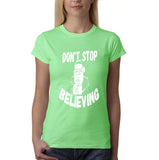 Don't stop believing Womens T Shirt White-Gildan-Daataadirect.co.uk