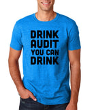 "Drink audit you can drink Black mens T Shirt-T Shirts-Gildan-Antique Sapphire-S To Fit Chest 36-38"" (91-96cm)-Daataadirect"