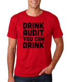 "Drink audit you can drink Black mens T Shirt-T Shirts-Gildan-Cherry Red-S To Fit Chest 36-38"" (91-96cm)-Daataadirect"