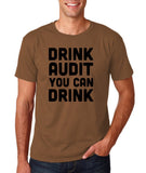 "Drink audit you can drink Black mens T Shirt-T Shirts-Gildan-Chestnut-S To Fit Chest 36-38"" (91-96cm)-Daataadirect"