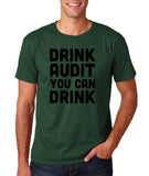 "Drink audit you can drink Black mens T Shirt-T Shirts-Gildan-Forest Green-S To Fit Chest 36-38"" (91-96cm)-Daataadirect"