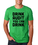 "Drink audit you can drink Black mens T Shirt-T Shirts-Gildan-Heather Irish Green-S To Fit Chest 36-38"" (91-96cm)-Daataadirect"