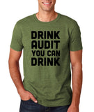 "Drink audit you can drink Black mens T Shirt-T Shirts-Gildan-Heather Military Green-S To Fit Chest 36-38"" (91-96cm)-Daataadirect"