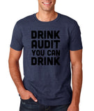 "Drink audit you can drink Black mens T Shirt-T Shirts-Gildan-Heather Navy-S To Fit Chest 36-38"" (91-96cm)-Daataadirect"