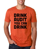 "Drink audit you can drink Black mens T Shirt-T Shirts-Gildan-Heather Orange-S To Fit Chest 36-38"" (91-96cm)-Daataadirect"