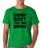 "Drink audit you can drink Black mens T Shirt-T Shirts-Gildan-Irish Green-S To Fit Chest 36-38"" (91-96cm)-Daataadirect"