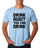 "Drink audit you can drink Black mens T Shirt-T Shirts-Gildan-Light Blue-S To Fit Chest 36-38"" (91-96cm)-Daataadirect"