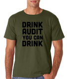 "Drink audit you can drink Black mens T Shirt-T Shirts-Gildan-Military Green-S To Fit Chest 36-38"" (91-96cm)-Daataadirect"