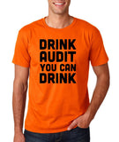 "Drink audit you can drink Black mens T Shirt-T Shirts-Gildan-Orange-S To Fit Chest 36-38"" (91-96cm)-Daataadirect"