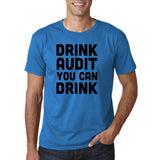"Drink audit you can drink Black mens T Shirt-T Shirts-Gildan-Sapphire-S To Fit Chest 36-38"" (91-96cm)-Daataadirect"