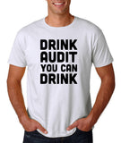 "Drink audit you can drink Black mens T Shirt-T Shirts-Gildan-White-S To Fit Chest 36-38"" (91-96cm)-Daataadirect"