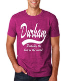 DURHAM Probably The Best City In The World Mens T Shirts White-Gildan-Daataadirect.co.uk