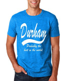 "DURHAM Probably The Best City In The World Mens T Shirts White-T Shirts-Gildan-Antique Sapphire-S To Fit Chest 36-38"" (91-96cm)-Daataadirect"